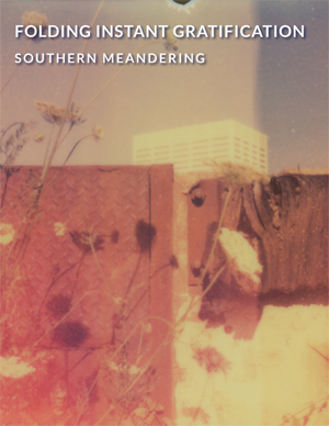 The cover of Folding Instant Gratification: Southern Meandering